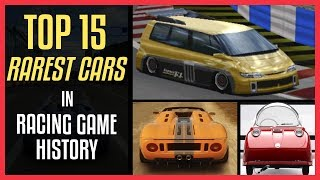 TOP 15 RAREST CARS In Racing Game History (Exclusive To ONE GAME ONLY)