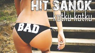 Hit Sanok - Kotku kotku