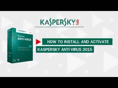 How to install and activate Kaspersky AntiVirus 2015