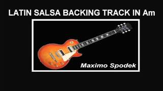 LATIN SALSA BACKING TRACK IN Am