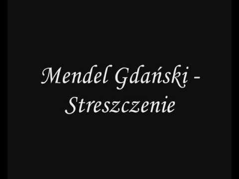 Mendel Gdański - Streszczenie