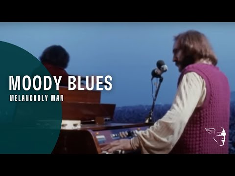 Moody Blues - Melancholy Man (From 