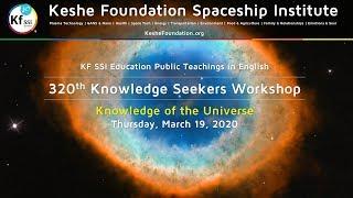 320th Knowledge Seekers Workshop March 19, 2020