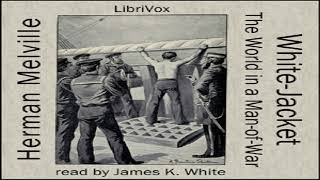White Jacket, or The World in a Man-of-War | Herman Melville | Nautical & Marine Fiction | 2/10