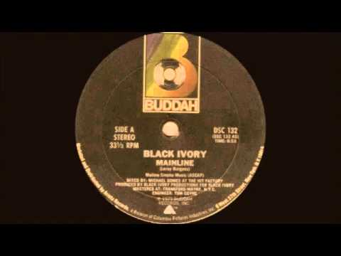 Black Ivory - Mainline (Original) 1979