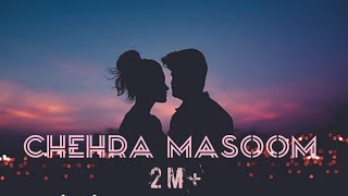 download lagu Chehra Masoom Jeha Ni Tere Dil Ch Shaitani  gratis