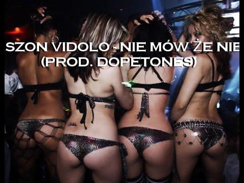 Szon Vidolo - Nie Mów Że Nie (Prod. Dopetones)