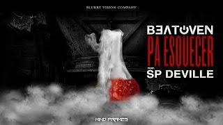Sp Deville - Pa Esquecer Prod by Beatoven (Lyric Video)