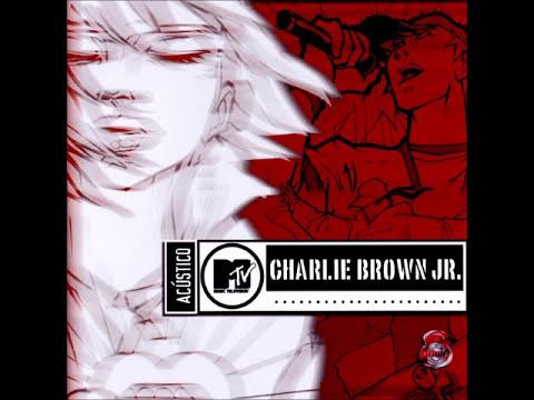 Charlie Brown Jr - Acústico MTV (Full Album/CD Completo)