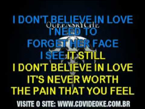 Queensryche   I Don't Believe In Love