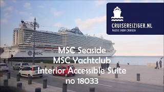 MSC Seaside MSC Yachtclub Interior Accessible Suite no 18033