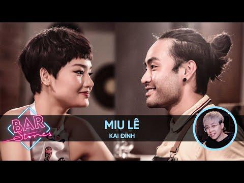 [Full] Miu Lê | BAR STORIES