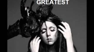 Watch Lady Gaga Greatest video