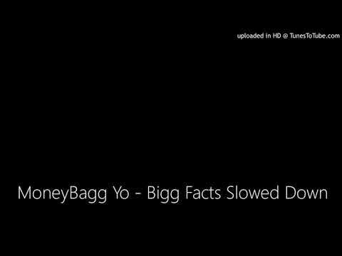 MoneyBagg Yo - Bigg Facts Slowed Down