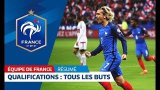 Equipe de France, qualifications Mondial 2018: Tous les buts des Bleus I FFF 2017