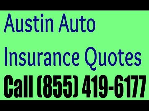 Auto Insurance Austin - FREE Quotes Call (855) 419-6177