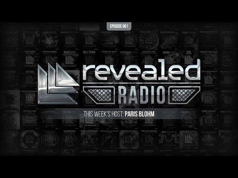 Revealed Radio 061 - Hosted by Paris Blohm