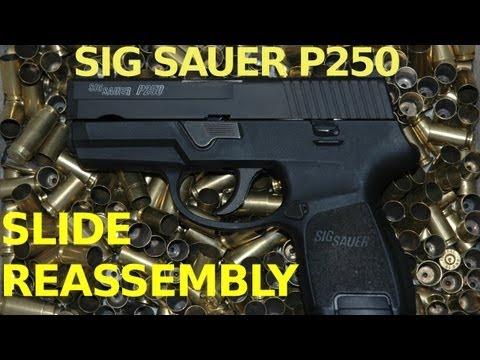 Sig P250 Slide Reassembly