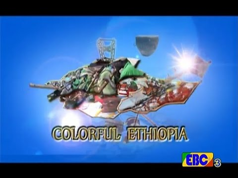 #EBCColorful Ethiopia...November 4/2016