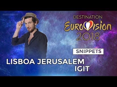 SNIPPETS | Igit - Lisboa Jérusalem (Destination Eurovision) | Eurovision