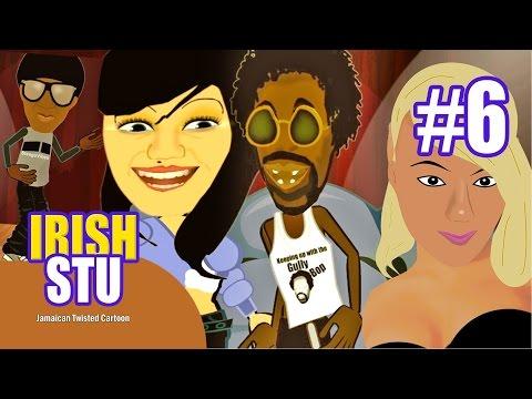 Irish Stu Eps6: Keeping Up With The Gully Bop [jamaican Cartoon 2015] video