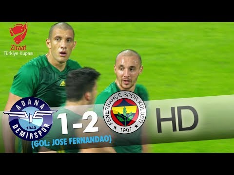 Adana Demirspor: 1 - Fenerbahçe: 2 | Gol: Jose Fernandao