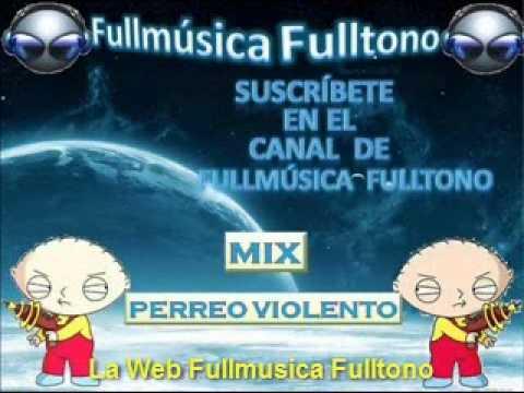 El Mix Perreo Brutal de Fullmúsica Fulltono