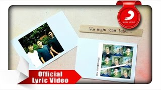 TheOvertunes - Ku Ingin Kau Tahu (Lyric Video)
