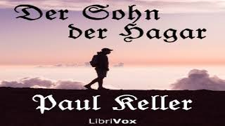 Sohn der Hagar | Paul Keller | Literary Fiction | Audiobook full unabridged | German | 4/5