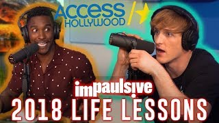 LOGAN PAUL TALKS 2018 LIFE LESSONS WITH ACCESS HOLLYWOOD - IMPAULSIVE EP. 15