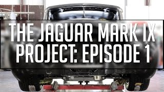 The Jaguar Mark IX Project - Episode 1