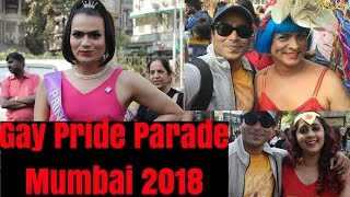 Gay Pride Parade Mumbai 2018 For Equality - Bizarre Moments | Full Coverage | #377