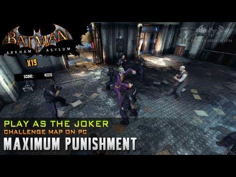 [PC] Batman: Arkham Asylum Joker Challenge - Maximum Punishment