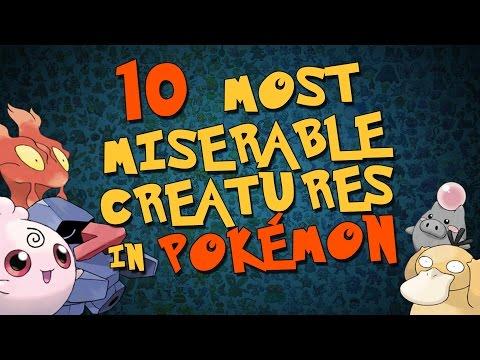 The 10 Most Miserable Pokémon Creatures