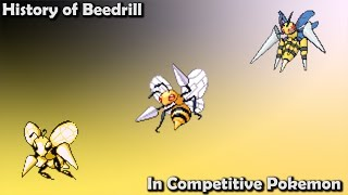 How GOOD was Beedrill ACTUALLY? - History of Beedrill in Competitive Pokemon (Gens 1-7)