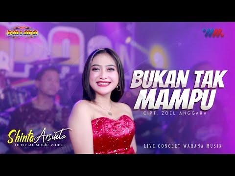 Download Lagu SHINTA ARSINTA ft NEW PALLAPA | BUKAN TAK MAMPU | LIVE CONCERT WAHANA MUSIK.mp3