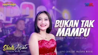 Cover Lagu - SHINTA ARSINTA ft NEW PALLAPA  BUKAN TAK MAMPU  LIVE CONCERT WAHANA