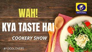 Masala Kudchi Croquettes | GulamJamun  |chef Devinder Kumar | Wah Kya Taste Hai ep - 100