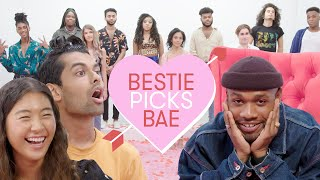 I Let My Best Friends Pick My Bae: Kadar | Bestie Picks Bae