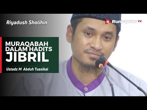 Riyadush Sholihin : Muraqabah dalam Hadits Jibril - Ustadz M Abduh Tuasikal