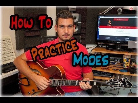 How To Practice Modes