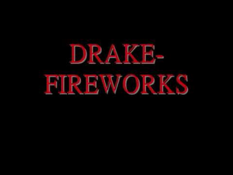 Drake Ft Alicia Keys-fireworks Lyrics video