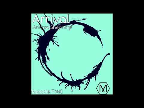 Andrew Shepherd - Arrival