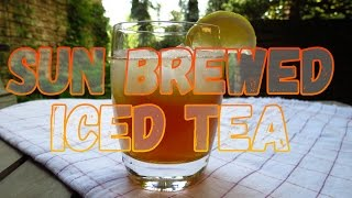 How to Make Sun Brewed Iced Tea