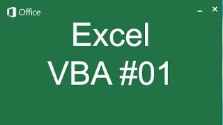 Bắt đầu với Macro - VBA 01