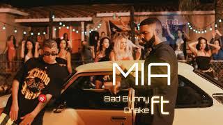 Bad Bunny Feat Drake Mia Audio Oficial