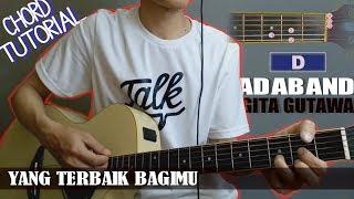 Chord Gitar | Ada Band feat. Gita Gutawa Yang Terbaik Bagimu