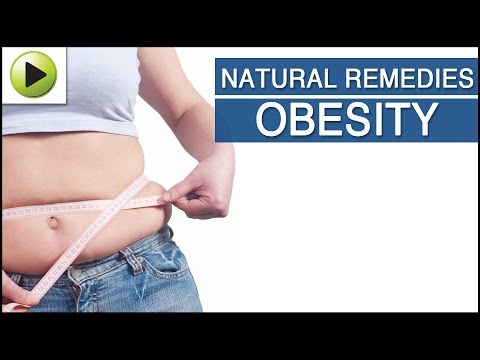 Obesity - Natural Ayurvedic Home Remedies