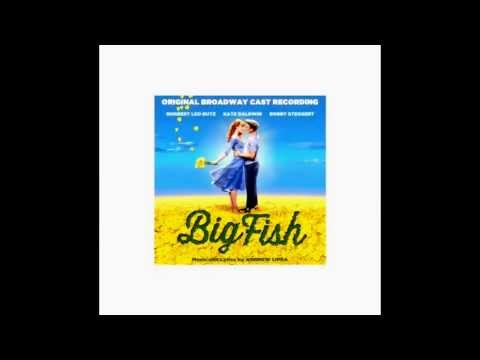 Be The Hero - Norbet Leo Butz - Big Fish (Original Broadway Cast Recording)