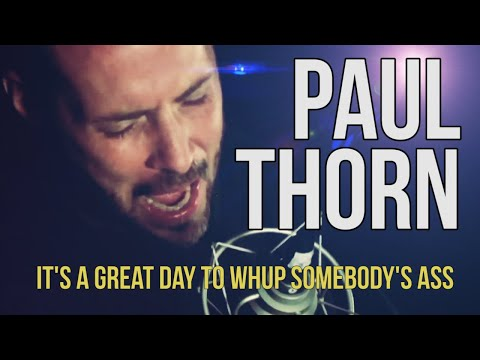 Paul Thorn it's A Great Day To Whup Somebody's Ass video